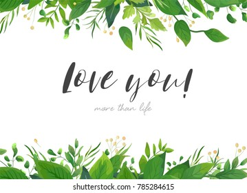 Vector card floral design with green watercolor fern leaves tropical forest greenery herbs decorative frame, border. Elegant beauty cute greeting, wedding invite, postcard template. Love you lettering