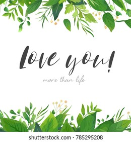 Vector card floral design with green watercolor fern leaves, plants, tropical forest greenery, herbs decorative frame, border. Elegant, romantic greeting, invitation, postcard template. Love you text.
