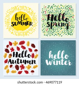 Vector card of Four Seasons with hand drawn lettering. Hello spring, winter, spring, summer
