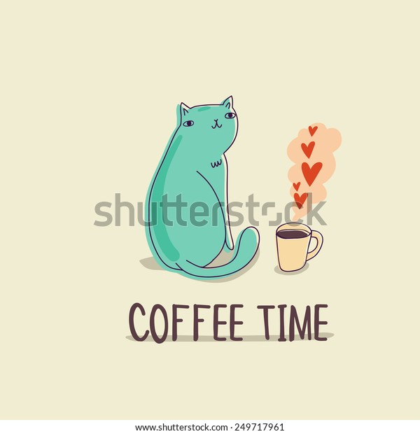 Vector card with funny  cat, hearts and coffee cup. Cute cartoon character. Hand drawing childish background.
