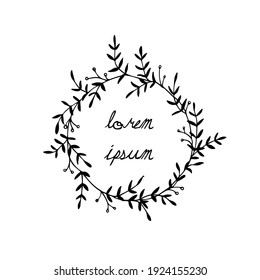 Vector card with hand drawn graceful leafy wreath. Ink drawing, wild nature elements, graphic style. Beautiful wedding or greetings design element
