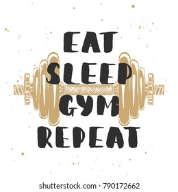 Vector card with hand drawn unique typography design element for greeting cards, decoration, prints and posters. Eat, sleep, gym, repeat with sketch of dumbbell. Handwritten lettering.