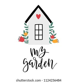 Vector card with home and text My garden