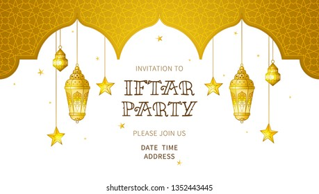 Vector card. Invitation for Iftar party celebration. Gold  illustration with shining lanterns, arch, stars. Banner for Muslim feast of the holy of Ramadan month. Eastern islamic background.