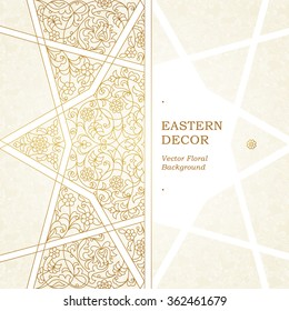 Vector card with outline floral and geometric ornament. Vintage design element in Middle Eastern style. Ornamental lace tracery. Ornate golden wallpaper. Traditional arabic decor on light background.