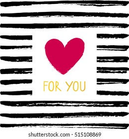 Vector card with a sign For you. Card For you with a heart on a stripped paint background.