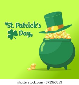 Vector card St. Patrick's Day. Elf hat lies on the pot of gold. Pot is completely filled with coins with clover sign.