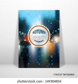 Vector card template. Rain, wet glass, street, a man with an umbrella. Beautiful inscription - Autumn is coming. Perfect for greetings, invitations or announcements. Realistic shadow.