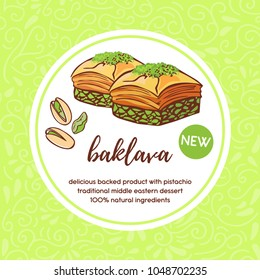Vector card template with traditional middle eastern dessert Baklava with pistachio. Hand drawn doodle illustration with white circle frame. Package, badge, label, sticker or menu cover design.
