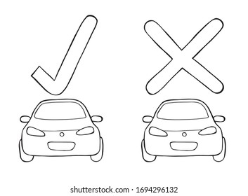 Vector cars with check mark and x mark. Hand drawn illustration. Black outlines and white background.