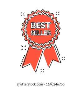Vector cartoon best seller ribbon icon in comic style. Medal sign illustration pictogram. Bestseller business splash effect concept.