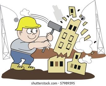 Vector cartoon of demolition worker smashing building with hammer.