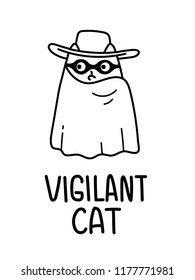 A Vector Cartoon Drawing Of A Vigilant Avenger Cat With A Hat, Mask and a Cape