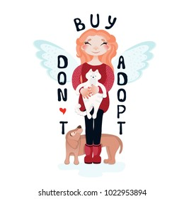 Vector cartoon girl with a cat in her hands, a dog and a quote: Do not buy, adopt. 