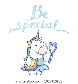 Vector cartoon illustratio with unicorn girl in blue dress with mirror in her hands. Isolated on white background. Be special text