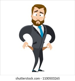 Vector cartoon illustration of strong bearded business man character with pockets turned outward, having no money. Vector illustration in cartoon flat style, isolated on a white background.
