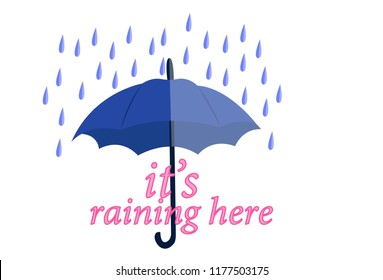 Vector cartoon illustration of umbrella with rain. Lettering it's raining here. Isolated on white background.