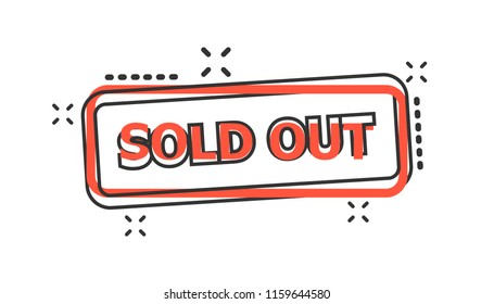 Vector cartoon sold out seal stamp icon in comic style. Sold out sign illustration pictogram. Sell business splash effect concept.