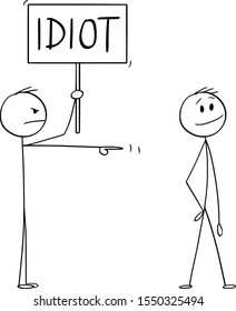 Vector cartoon stick figure drawing conceptual illustration of angry man or businessman with idiot sign pointing at smiling man.