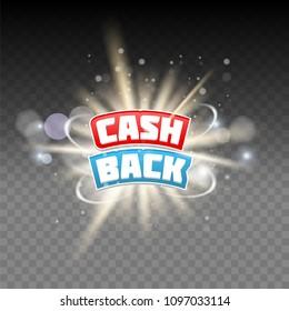 Vector cash back lettering, light effects on transparent background. Cashback or money refund concept.