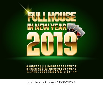 Vector Casino greeting card Full House in New Year 2019. Gold elite Font. Glossy Alphabet Letters