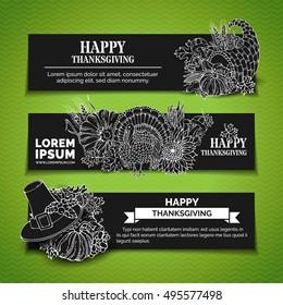 Vector chalk Thanksgiving horizontal banners set. Pumpkin, turkey, cornucopia, pilgrim hat, wheat, corn, sunflower, grape, apple, pear, leaves. White linear harvest autumn symbols on black background