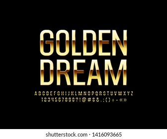 Vector chic card Golden Dream with elegant Alphabet. Stylish shiny Font. Elite Letters, Numbers and Symbols