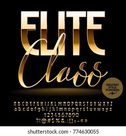 Vector chic label Elite class. Golden Font contains Graphic style. Luxury Alphabet letters, Numbers and Punctuation Symbols