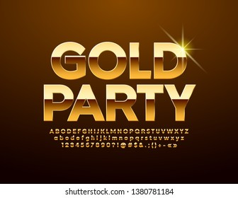Vector chic poster Gold Party, Royal glossy Alphabet Letters, Numbers and Symbols. Shiny luxury Font