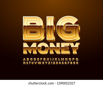 Vector chic sign Big Money with 3D Golden Font. Luxury Uppercase Alphabet Letters and Numbers