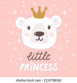 """Vector childish poster with cute bear and text """"Little princess"""". Poster for kids with cartoon character and hand written text. Pinc background with polar bear and golden crown."""