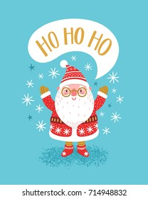 """Vector Christmas background with cute smiling Santa Claus, speech bubble and hand written text """"Ho Ho Ho"""". Winter illustration with cartoon character."""
