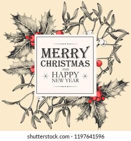 Vector christmas card with holly and mistletoe