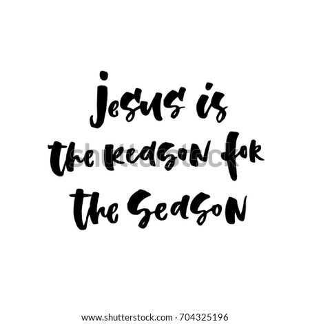 vector christmas card with the lettering quote jesus is the reason for the season