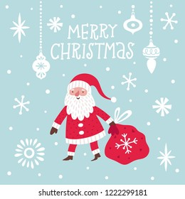 Vector Christmas card witn cute Santa Clause and hand written text. Holiday poster with smiling cartoon character. Winter background with New Year symbol.