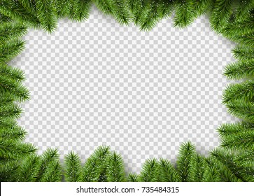 Vector christmas frame with pine branches. Transparent background with space for design.