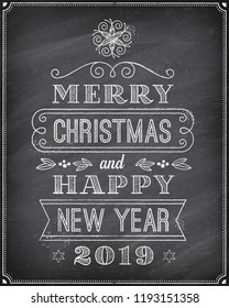 """Vector Christmas Greeting Card with Chalk drawn """"Merry Christmas and Happy new 2019 year"""" and a very cool background chalkboard. The art is fully layered for ease of editing."""