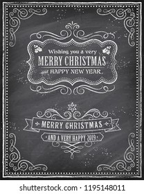 "Vector Christmas Greeting Card with Chalk drawn ""Merry Christmas and Happy new 2019 year"" and a very cool background chalkboard"