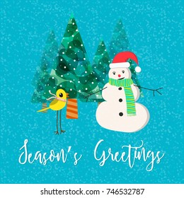 Vector Christmas greeting card with a phrase Season's Greetings. Cartoon style snowman in hat and scarf with yellow bird in scarf on snowy trees background.