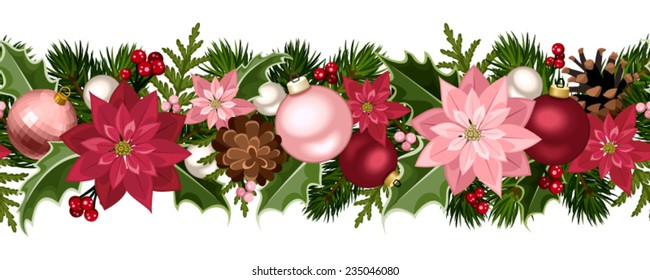 Vector Christmas horizontal seamless background with fir-tree branches, red and pink balls, holly, poinsettia flowers and cones.