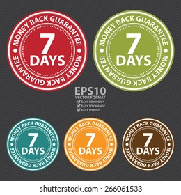 Vector : Circle 7 Days Money Back Guarantee Badge, Label, Sticker, Banner, Sign or Icon