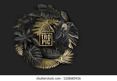 Vector circle banner with black and gold tropical leaves on dark background. Exotic botanical design for cosmetics, spa, perfume, beauty salon, travel agency, florist shop. Best as packaging design