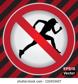 Vector : Circle Prohibited Sign For No Sport or No Running Sign in Caution Zone Dark and Red Background