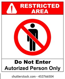 Vector Circle Prohibited Sign Restricted Area For Member Only or No Enter Sign in Caution Zone. General prohibition symbol with text isolated on white. Do not Enter, Authorized Person Only.
