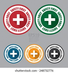 Vector : Circle Safety First Icon, Label or Sticker