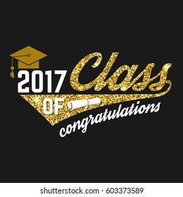 Vector Class of 2017 badge. Concept for shirt, print, seal, overlay or stamp, greeting, invitation card. Design with graduation cap, diploma and text Class of.