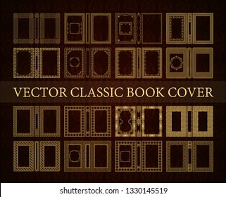 Vector classical book cover set. Decorative vintage frame or border to be printed on the covers of books. Drawn by the standard size. Color can be changed in a few mouse clicks.