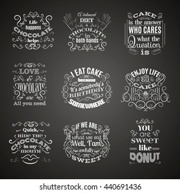 Vector collection of quote typographical background about sweets, chocolate and cake. Vector set  with hand drawn elements and illustration of  cake. Template for poster business card and banner.