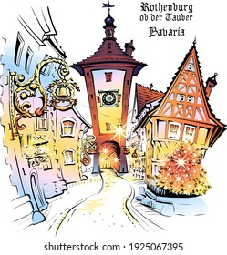 Vector color sketch of Christmas Plonlein in medieval old town of Rothenburg ob der Tauber with City name, Bavaria, Germany
