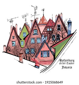 Vector color sketch of quaint facades and roofs of medieval old town, Rothenburg ob der Tauber with City name, Bavaria, Germany